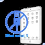 Ремонт разьема синхронизации (зарядки) iPad mini 3
