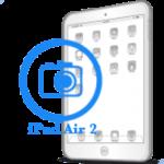 Ремонт Ремонт iPad iPad Air 2 Замена фронтальной (передней) камеры