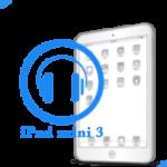 mini 3 iPad - Замена разьема для наушников (аудиоджека) Mini 3