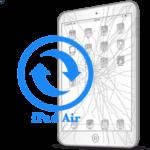 iPad - Заміна скла (тачскріна) Air