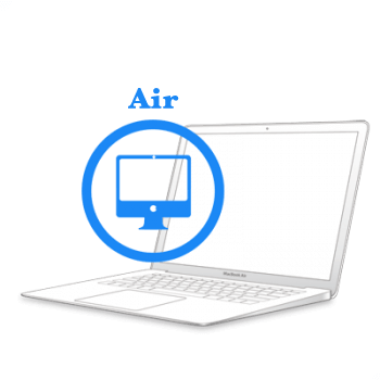 Ремонт Ремонт iMac та MacBook Заміна екрану в сборі, матриці MacBook MacBook Air 2010-2017 Заміна жк матриці на